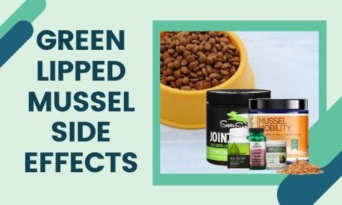 Green Lipped Mussel Side Effects